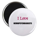 "I Love NEUROPSYCHOLOGISTS 2.25"" Magnet (10 pack)"