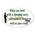 Carry Your Crook Oval Sticker