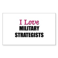 I Love MILITARY STRATEGISTS Rectangle Decal