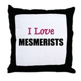 I Love MESMERISTS Throw Pillow