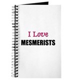 I Love MESMERISTS Journal