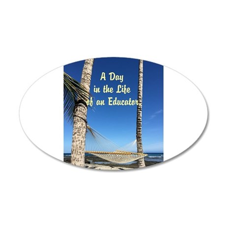 A Day in the Life of an Educator Wall Decal