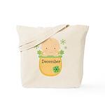 December Baby Tote Bag