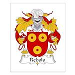 Rebolo Family Crest Small Poster