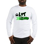 Lot Lizard Tshirts and Gifts Long Sleeve T-Shirt
