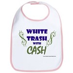 White Trash With Cash Bib