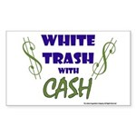 White Trash With Cash Rectangle Sticker