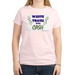 White Trash With Cash Women's Pink T-Shirt