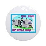 God Bless Our Mobile Home 200 Ornament (Round)