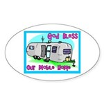 God Bless Our Mobile Home 200 Oval Sticker