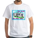 God Bless Our Mobile Home 200 White T-Shirt