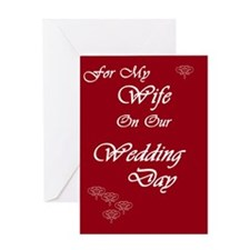 For my Wife on our Wedding Day Greeting Card