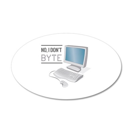 I Dont Byte Wall Decal