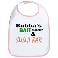 Bubba's Bait Shop & Sushi Bar Bib