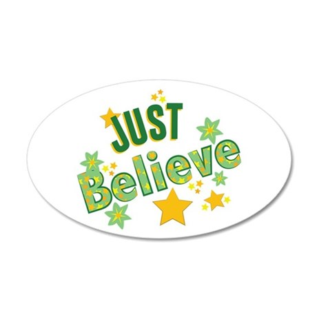 Just Believe Wall Decal