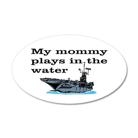 MOMMY PLAYS IN THE WATER 1 35x21 Oval Wall Decal