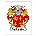 Madureira Family Crest  Small Poster