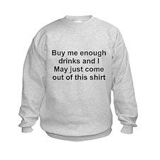Buy Me Drinks Sweatshirt