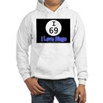 I 69 I Love Bingo Hooded Sweatshirt
