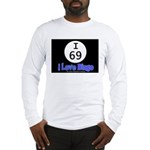 I 69 I Love Bingo Long Sleeve T-Shirt