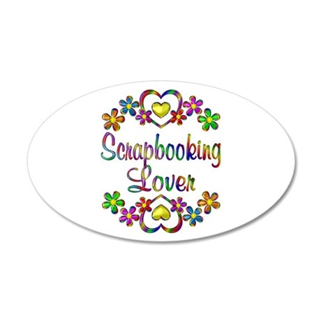 Scrapbooking Lover 20x12 Oval Wall Decal