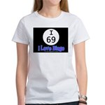 I 69 I Love Bingo Women's T-Shirt