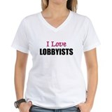 I Love LOBBYISTS Shirt