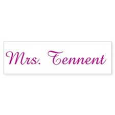Mrs. Tennent Bumper Bumper Sticker