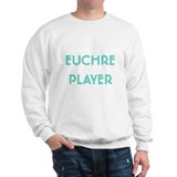 Euchre Player Sweatshirt