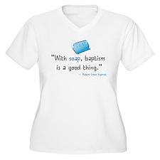 Soap & Baptism T-Shirt