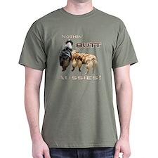 Nothin' Butt T-Shirt