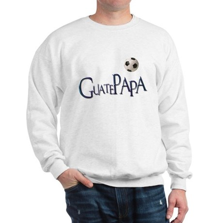 GuatePapa Sweatshirt