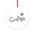 GuatePapa Ornament (Round)