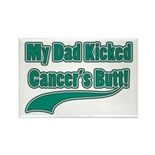 Dad Kicked Cancer's Butt! Rectangle Magnet
