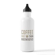Coffee Then Biostatist Water Bottle