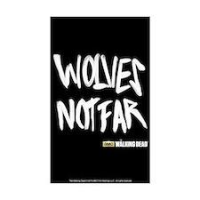 Twd Wolves Not Far Sticker