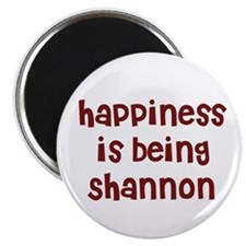 "happiness is being Shannon 2.25"" Magnet (10 pack)"