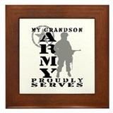 Grandson Proudly Serves - ARMY Framed Tile