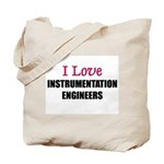 I Love INSTRUMENTATION ENGINEERS Tote Bag