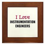 I Love INSTRUMENTATION ENGINEERS Framed Tile