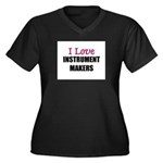 I Love INSTRUMENT MAKERS Women's Plus Size V-Neck