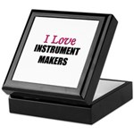 I Love INSTRUMENT MAKERS Keepsake Box