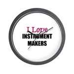 I Love INSTRUMENT MAKERS Wall Clock