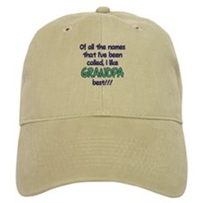 I LIKE BEING CALLED GRANDPA! Baseball Cap