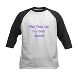 Pick Up Going Alone Tee