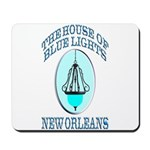 House of Blue Lights Mousepad