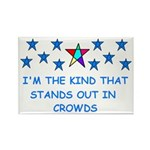 STANDS OUT IN CROWDS Rectangle Magnet (10 pack)