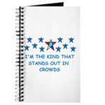 STANDS OUT IN CROWDS Journal