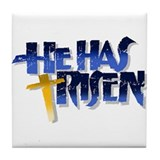 He Has Risen Tile Coaster