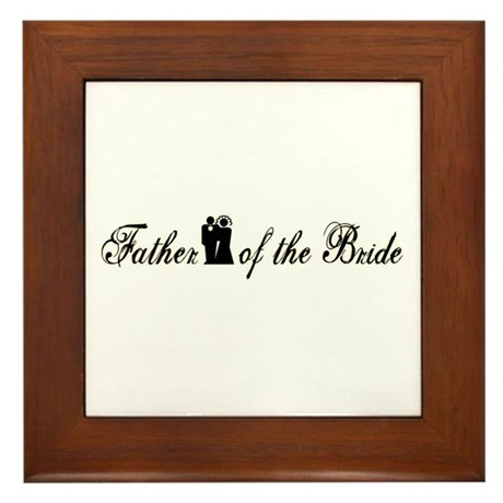 Father of the Bride Framed Tile